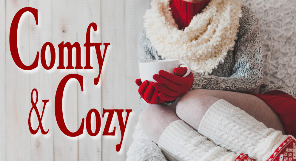 Comfy & Cozy Holiday Sale