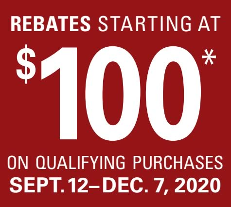 $100 Rebates on qualifying purchases