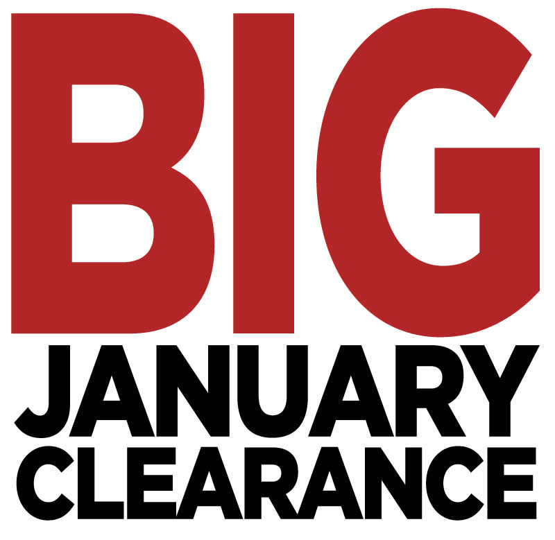 BIG January Clearance Sale