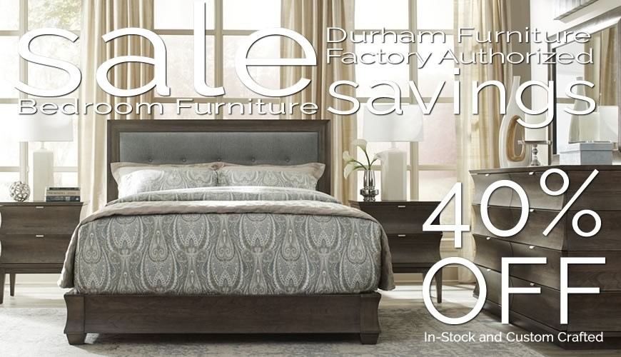 Durham Furniture Factory Authorized Bedroom Sale