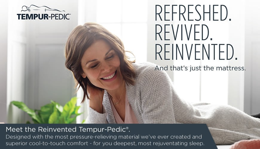 Refreshed. Revived. Reinvented. Tempur-Pedic Mattresses at Gilberg Furniture